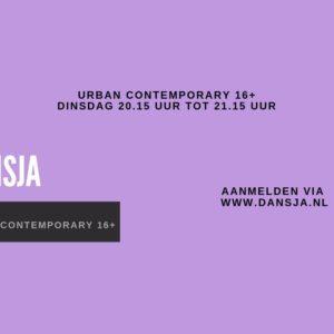 **Nieuw** Urban Contemporary 16+